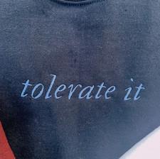 tolerate it