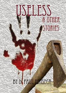 D. Paul Fonseca Useless & Other Stories Book