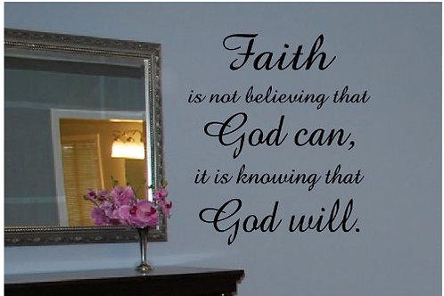 Faith.. God.. quote Wall Decal