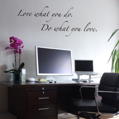 Wall Decals - Quote - Love what you do