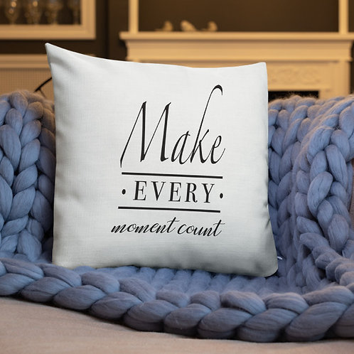 Make Every Moment Count Personalized Family Name Premium Pillow w/ Stuffing