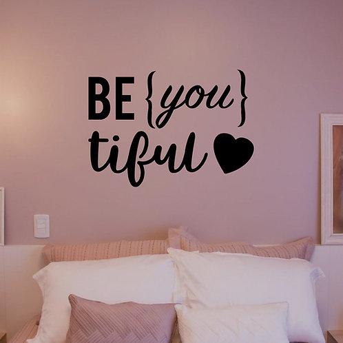 Be you tiful Wall Decal