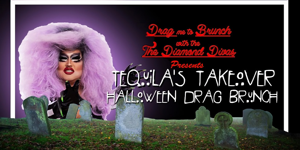Drag Me to Brunch - Tequila's Takeover