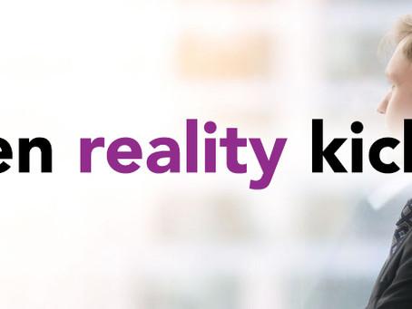 When reality kicks in
