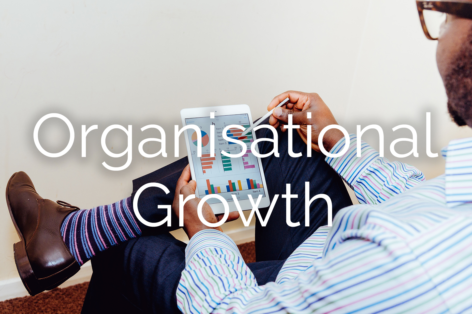 Organisational Growth