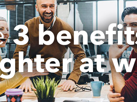 3 benefits of laughter at work