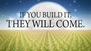 What if you haven't built it yet?