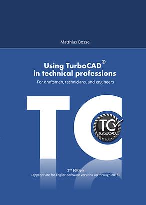TurboCAD Techncal Professins Draftsmen Technicians Engineers