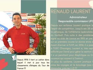 Ce soir c'est notre responsable UFOLEP qui est mis à l'honneur : Laurent RENAUD !!!