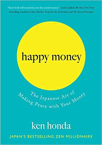 Happy Money Book by Ken Honda
