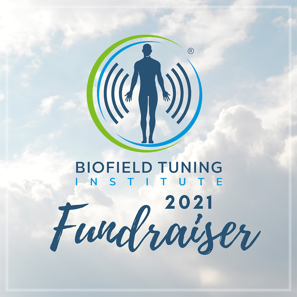 2021 Biofield Tuning Institute Fundraiser