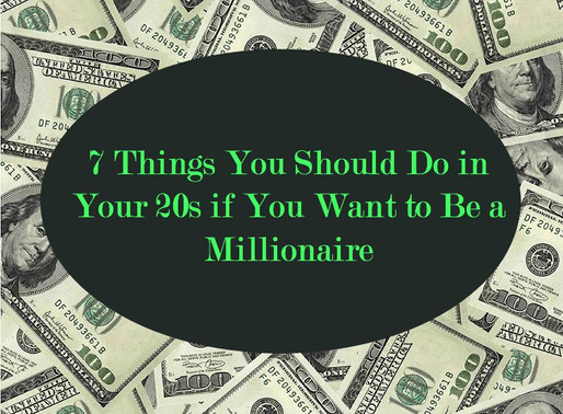Advice for Your Twenties From A Millionaire