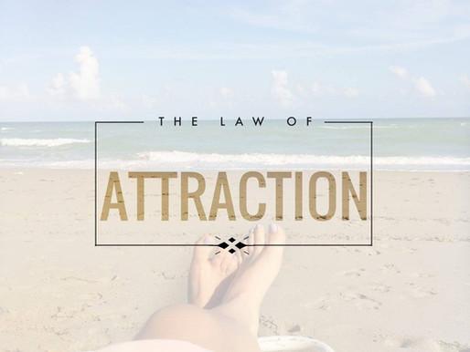 Attitude & Gratitude Experiment #3: Using The Law of Attraction