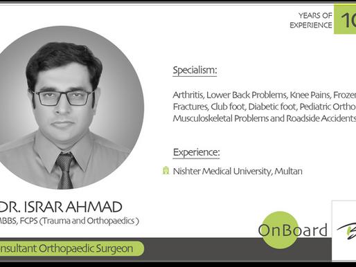 OnBoard | Dr. Israr Ahmad | Consultant Orthopaedic Surgeon.