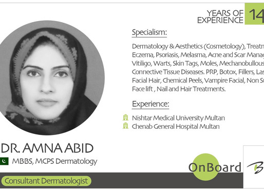OnBoard | Dr. Amna Abid |  Consultant Dermatologist.