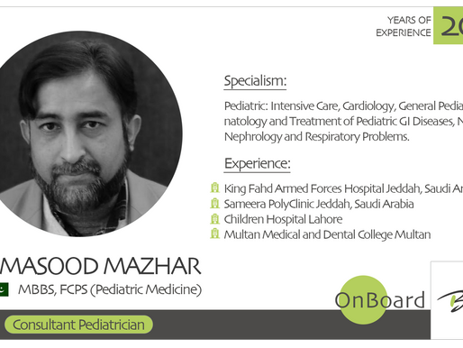 OnBoard | Dr. Masood Mazhar | Consultant Pediatrician (Associate Professor).