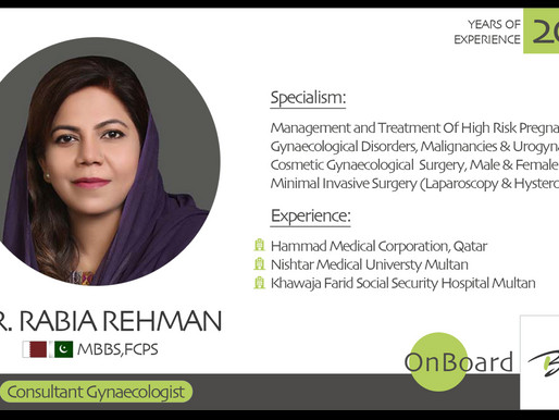OnBoard   Dr. Rabia Rehman   Consultant Gynaecologist.