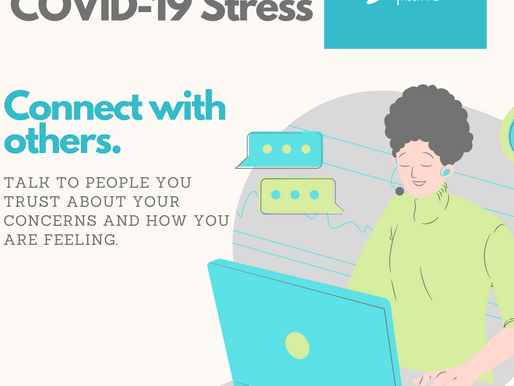 Managing COVID-19 Stress | Connect