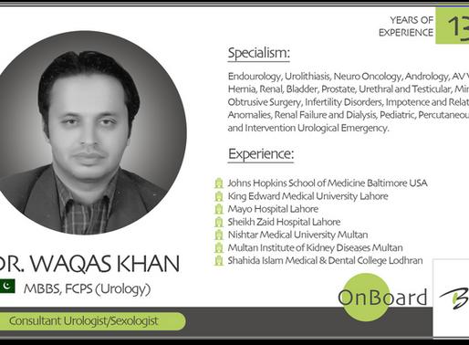 OnBoard   Dr. Waqas Khan   Urologist/Sexologist.