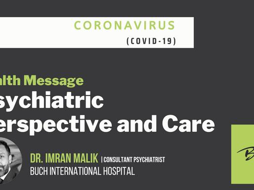 BIH | Dr. Imran Malik | Coronavirus Covid 19 - Psychiatric Perspective and Care