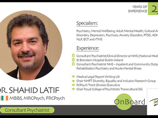 OnBoard | Dr. Shahid Latif | Consultant Psychiatrist.