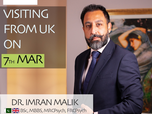 Dr. Imran Malik | Consultant Psychiatrist | Visiting from UK on 7th Mar 2020