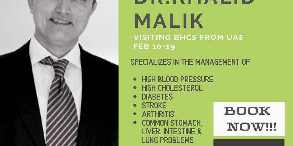 Dr. Khalid Malik | Visiting BHCS from UAE  Feb 10-21