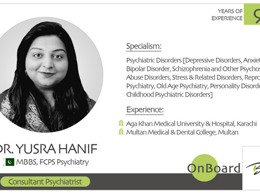 OnBoard | Dr. Yusra Hanif | Consultant Psychiatrist.