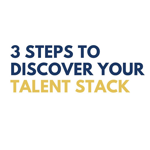 3 steps to discover your talent stack