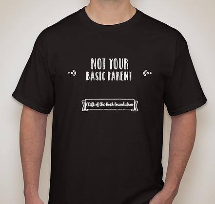 Not Your Basic Parent T-Shirt