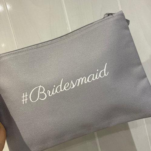 "Cosmetic Bag ""#Bridesmaid"""