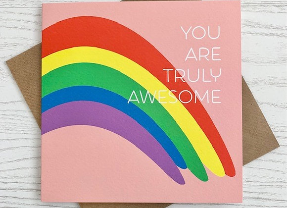 Greeting Card - You Are Truly Awesome