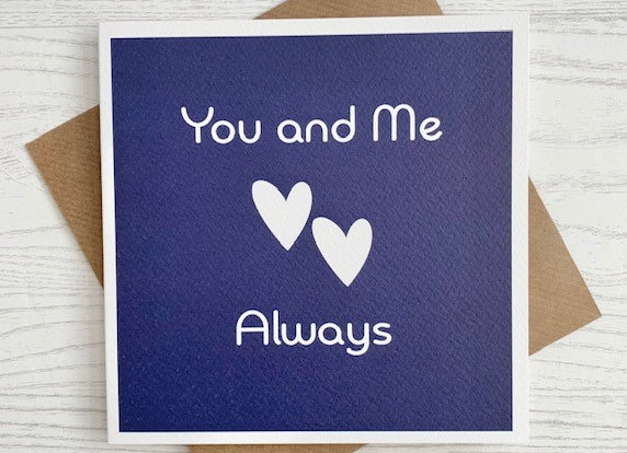 Greeting Card - You and Me Always