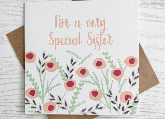 Greeting Card - For a very Special Sister