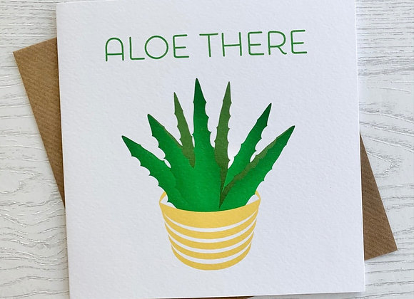 Greeting Card - Aloe There