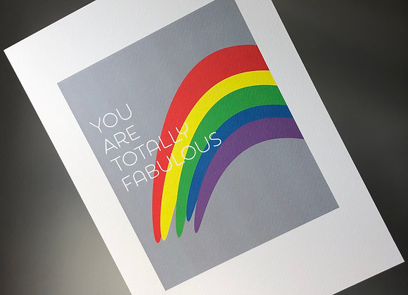 You Are Totally Fab A4 Art Print