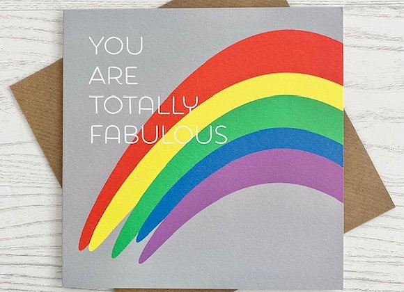 Greeting Card - You Are Totally Fabulous