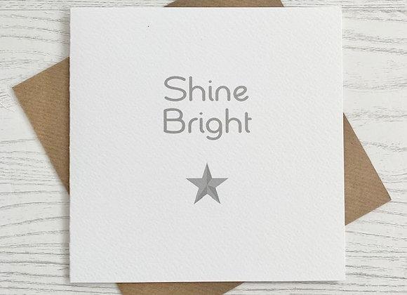 Greeting Card - Shine Bright