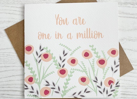 Greeting Card - You Are One in a Million