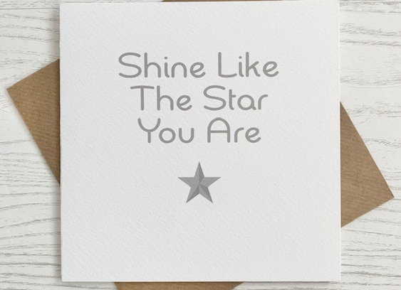 Greeting Card - Shine Like The Star You Are
