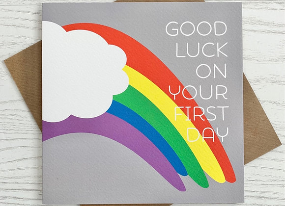 Greeting Card - Good Luck on Your First Day