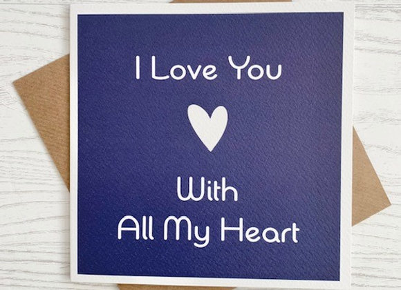 Greeting Card - I Love You With All My Heart