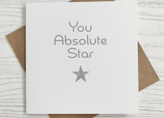 Greeting Card - You Absolute Star