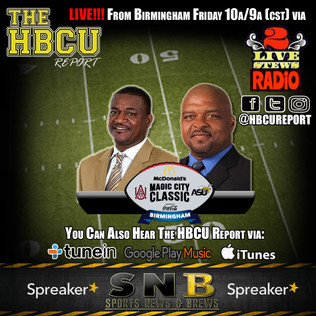 (Audio) The HBCU Report: This Is How We Classic!!!
