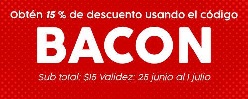 """Obtén 15% de descuento usando el código """"BACON"""" sub total $15."""
