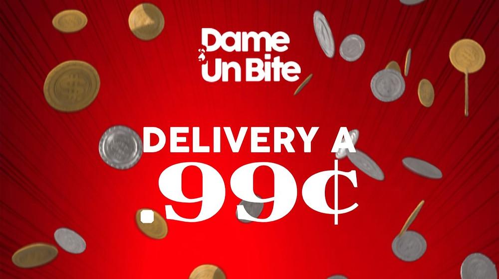 Dame Un Bite tiene delivery a .99c por tiempo limitado.