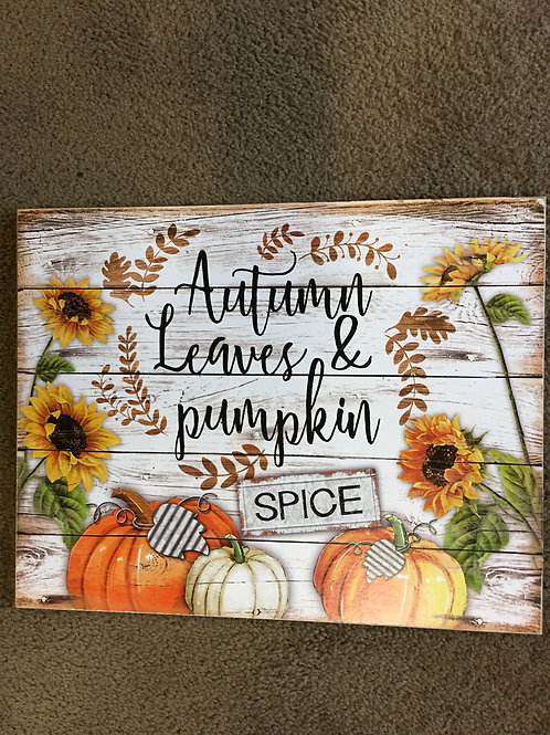 Autumn Leaves & Pumpkin Spice sign