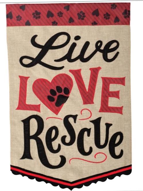 Live Love Rescue Garden Flag
