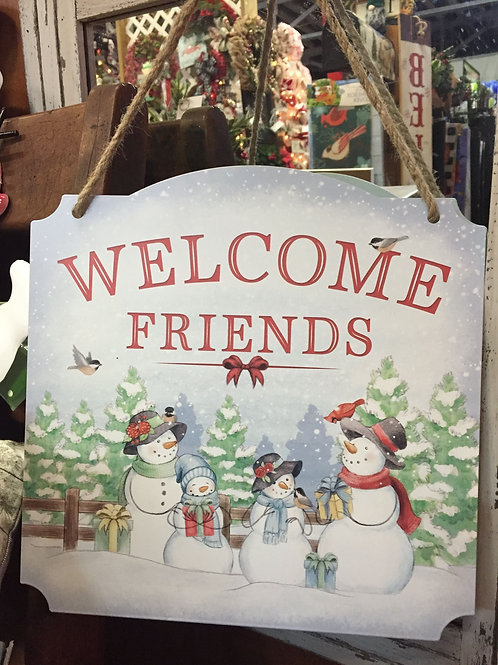 Welcome Friends metal sign