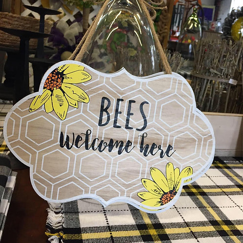 Bees Welcome Here hanging sign